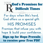 God's Promises for Difficult Times Sign Up for Hope Prevails