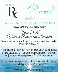 Your RX When a Parent has Dementia