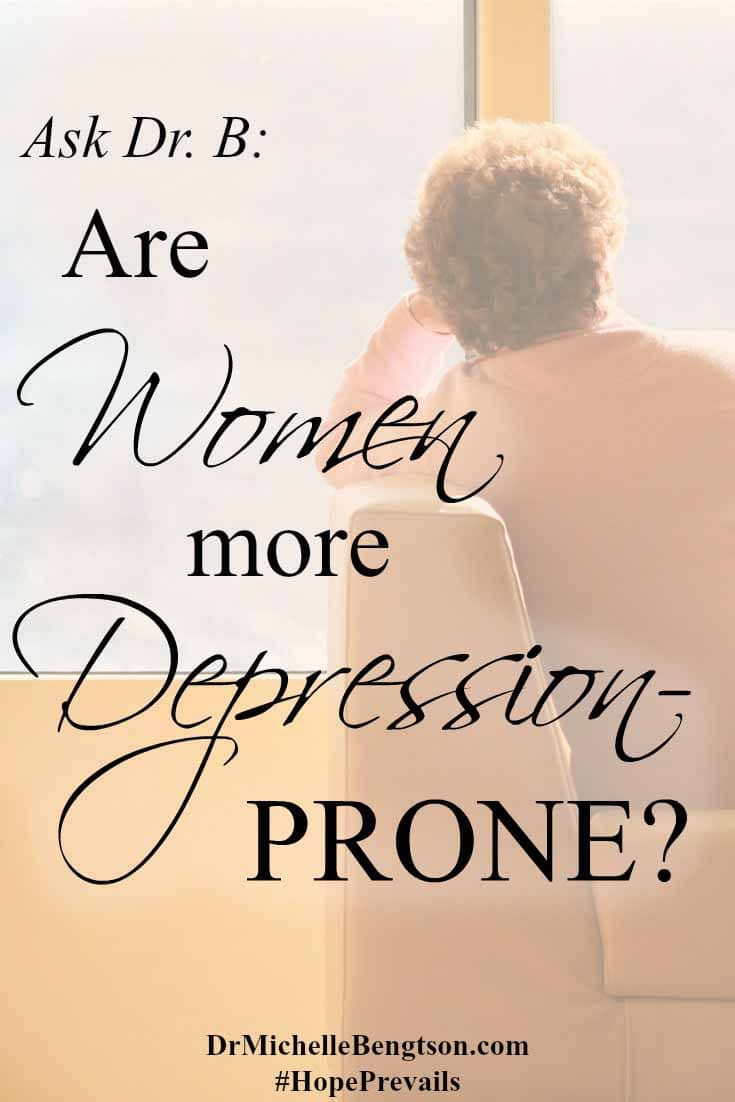 A depressed man asked Dr. B who was prone to be depressed more? Men or women? Statistics suggest more women are diagnosed but those numbers don't tell the whole story. Read more to find out if it's true.