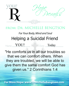 Helping a Suicidal Friend by Dr. Michelle Bengtson