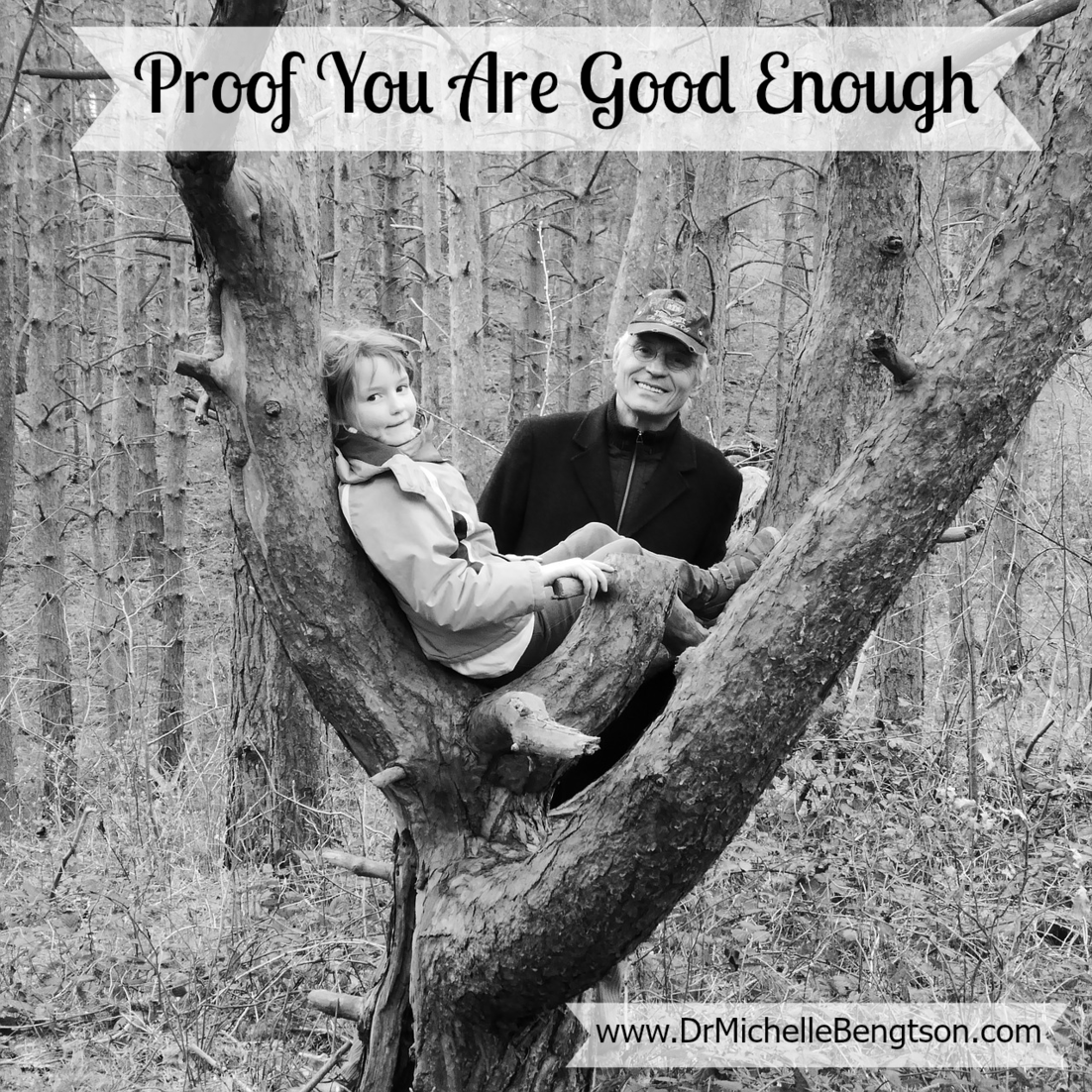 Proof You Are Good Enough