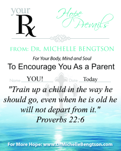 To Encourage You as a Parent by Dr. Michelle Bengtson