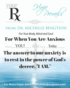 Your RX: The Answer to Our Anxiety by Dr. Michelle Bengtson