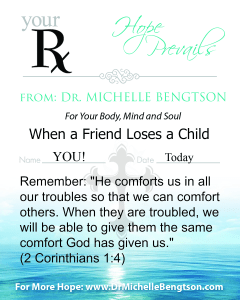 When a Friend Loses a Child - Dr. Michelle Bengtson
