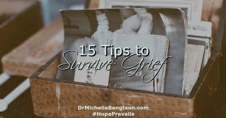 15 Tips to Survive Grief