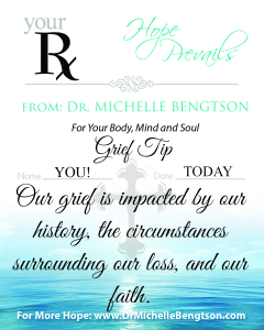 Factors That Impact Our Grief by Dr. Michelle Bengtson