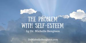The Problem with Self-Esteem