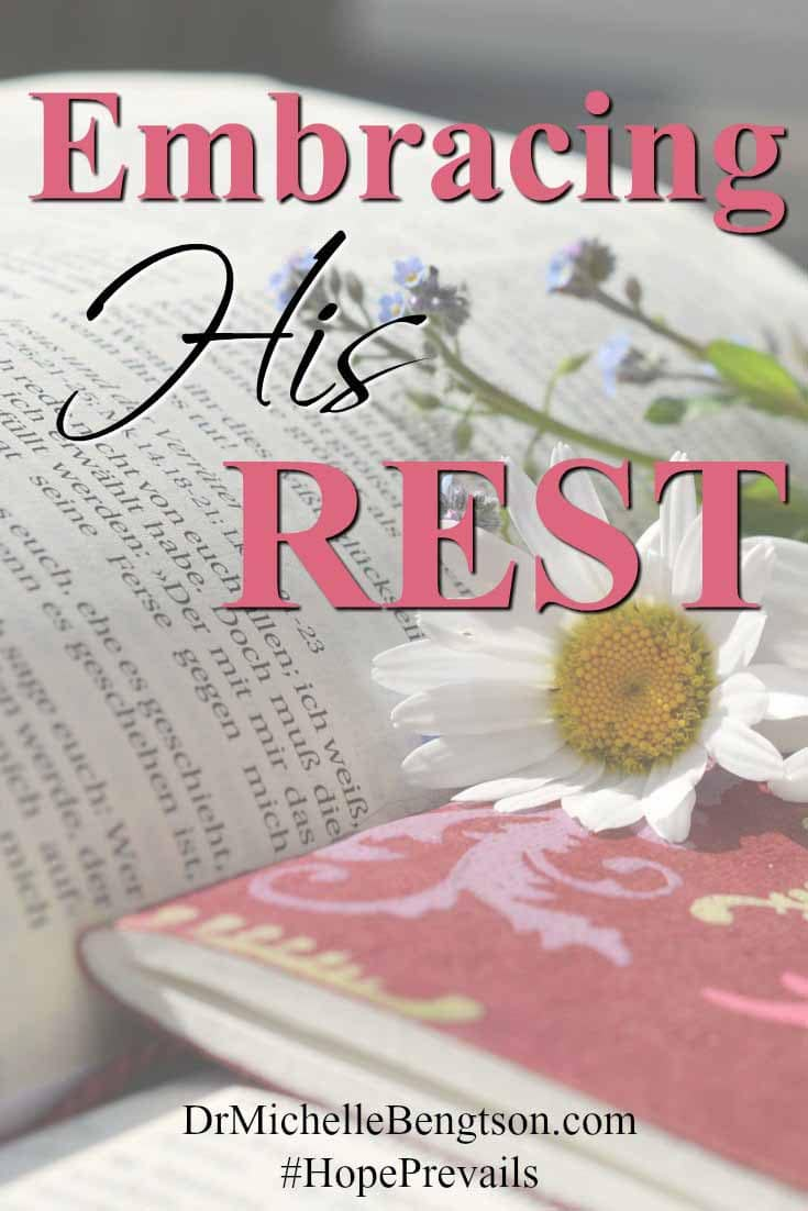 How do you embrace His rest? What do you think of when you hear the word rest? Read more to find out what I learned about rest over the course of year.