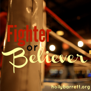 Fighter or Believer, Testimony Tuesday | Dr. Michelle Bengtson