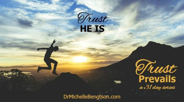 Trust He Is