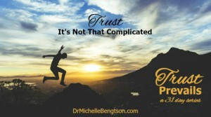 Trust Its Not That Complicated by Dr. Michelle Bengtson