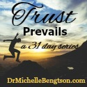 Trust Prevails, a 31 day series
