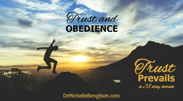 Trust and Obedience