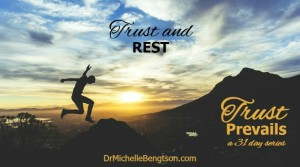 Trust and Rest by Dr. Michelle Bengtson