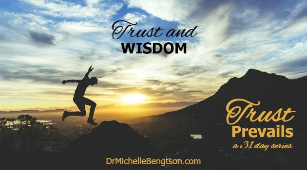 Trust and Wisdom