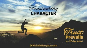 Trustyworthy Character by Dr. Michelle Bengtson