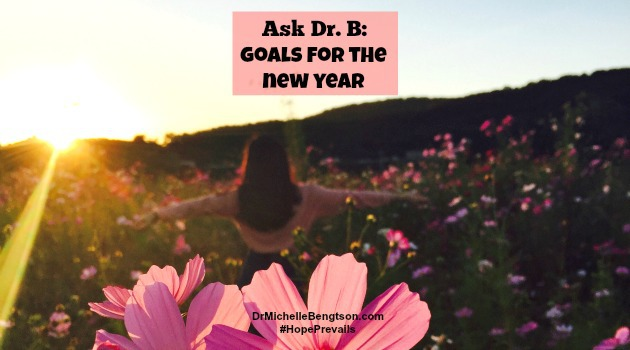 Ask DrB: Goals for the New Year