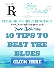 Free Webinar 10 Tips to Beat the Blues by Dr. Michelle Bengtson