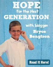 Hope for the Next Generation Bryce Bengtson Read it here