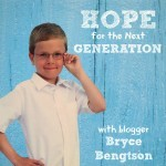 Hope for the Next Generation with Bryce Bengtson small