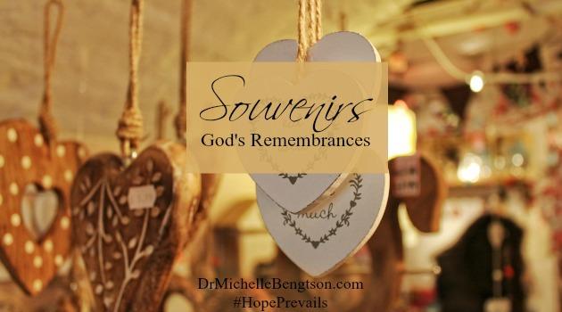 Souvenirs: God's Remembrances