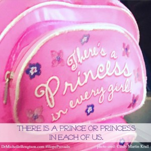 There is a prince or princess in each of us. Cindy Martin Krall