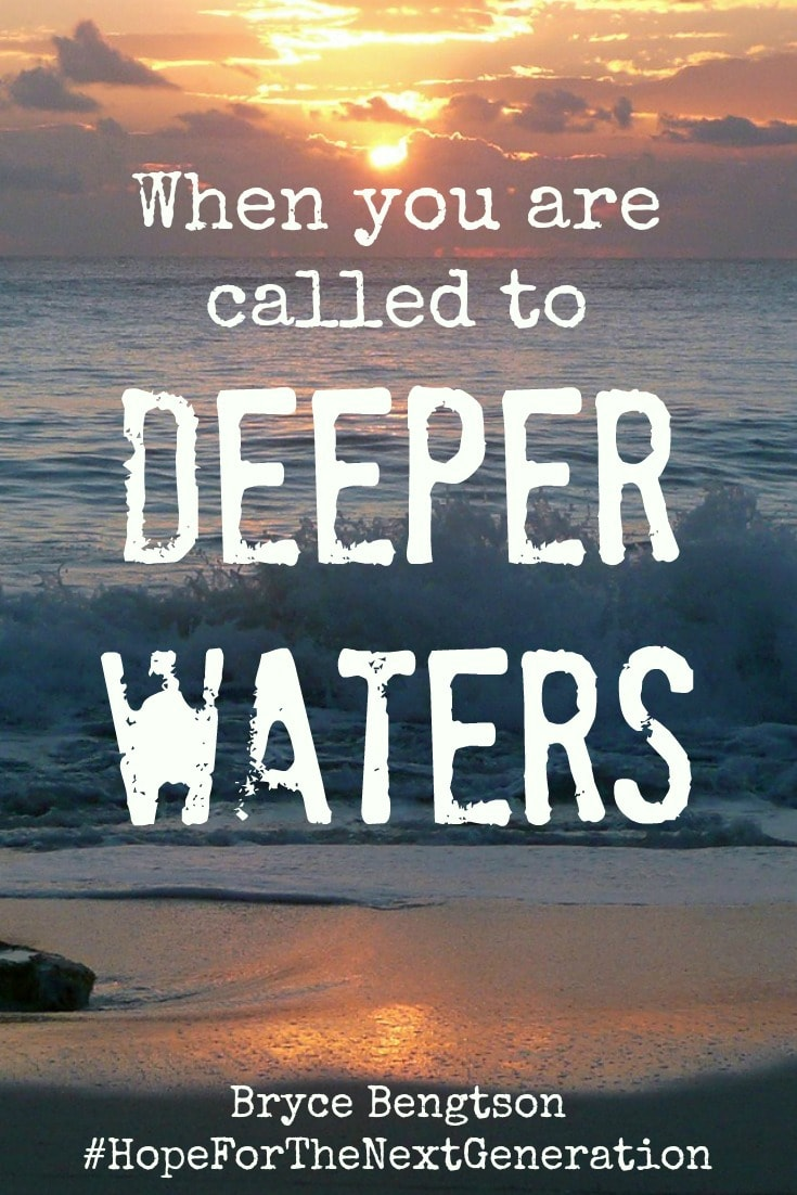 Bryce Bengtson, teen blogger, shares about being called to Deeper Waters. God wants you to be safe. He will fight for you because He loves you. When you are in deep waters, He will send people to help. Be open with those people so they can help you.