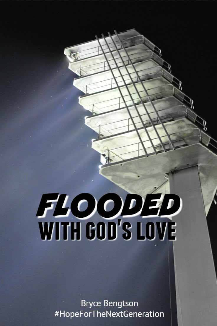 """God's love floods us, washing us clean, no matter where we are or what we are doing. """"He will cleanse us and make us pure again."""" (1 John 1:9) Bryce Bengtson, teen blogger. Christian Inspiration."""