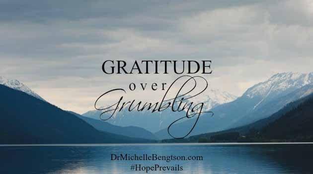 Hope Prevails! Gratitude Over Grumbling