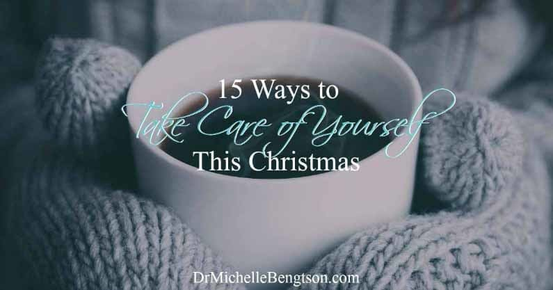 15 Ways to Take Care of Yourself This Christmas