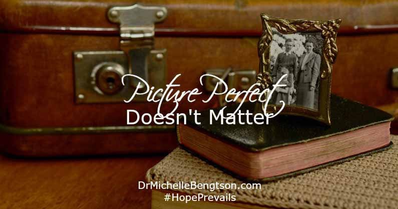 Picture Perfect Doesn't Matter
