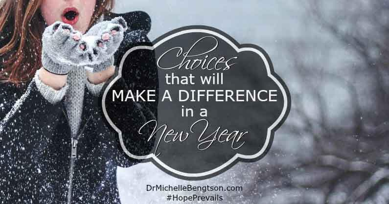 Choices That Will Make a Difference in a New Year