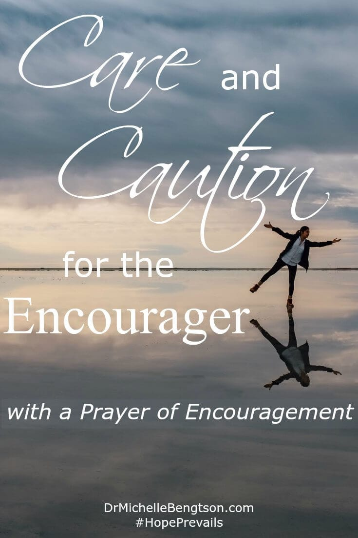 Are you an encourager? One who is always there for others. The one who puts on a happy face to encourage others when your own heart is breaking. The one who affirms others' worth and restores their hope. Read more on caring for yourself and a prayer for your encouragement.