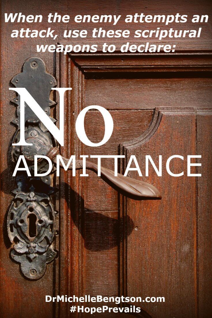 "Just as we lock our doors and declare ""No Admittance,"" be vigilant about discerning where thoughts come from.  Bar the door of minds and hearts against thoughts inconsistent with God's truth."