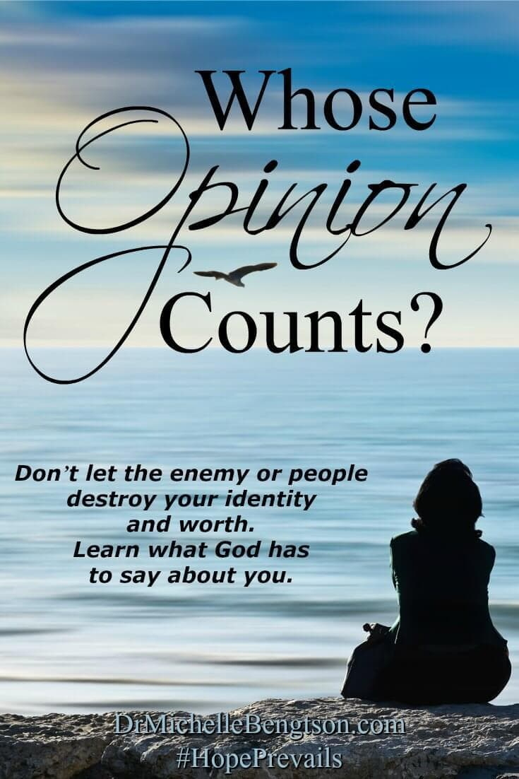 Have you spent years listening to wrong opinions instead of what God says about you? Don't let the enemy or people destroy your identity and worth. Find out what the only One whose opinion counts has to say about you.