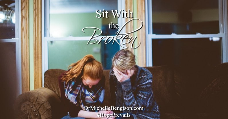 Sit With the Broken