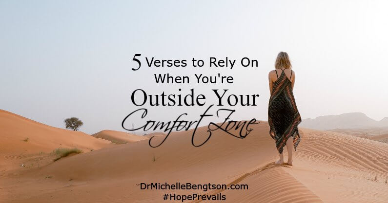 5 Verses to Rely On When You're Outside Your Comfort Zone