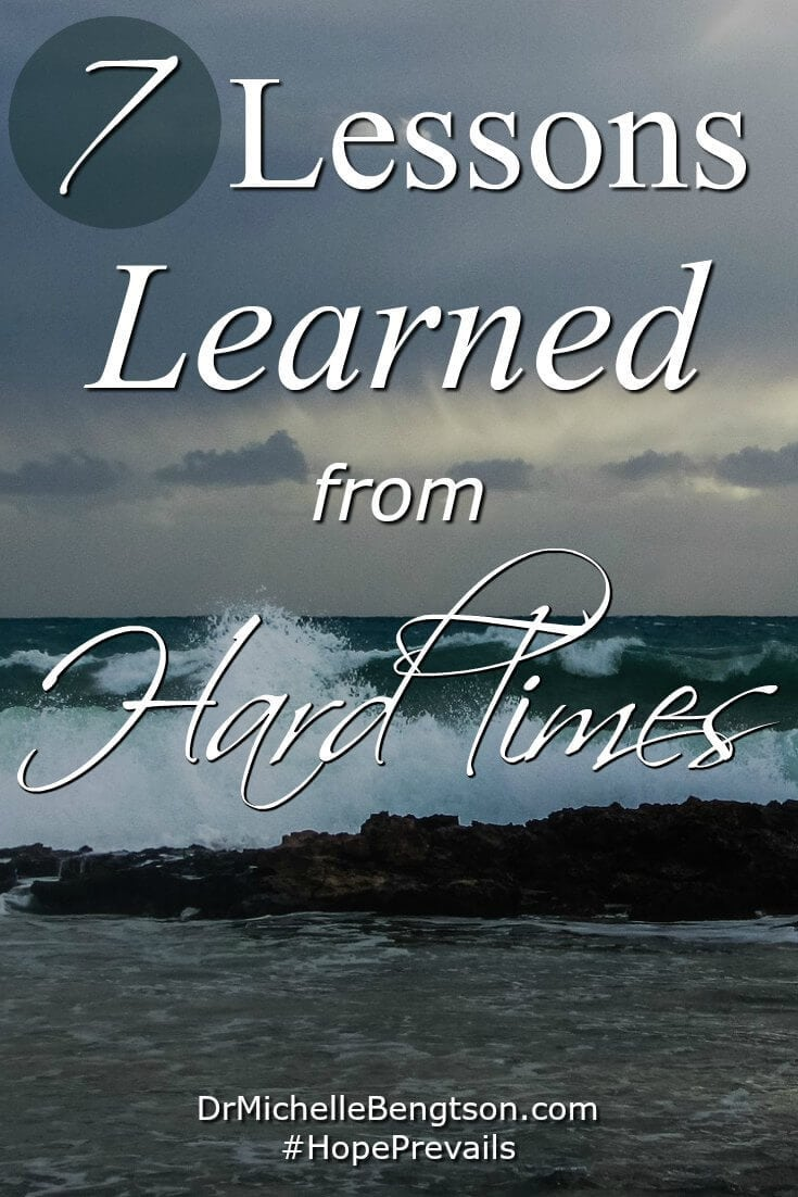 "In the midst of hard times, instead of asking why, ask ""Lord, what do you want me to learn from this?"" It's during the hardest times of life that we experience the greatest growth. These 7 things are lessons we learn from hard times."