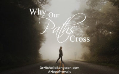 Why Our Paths Cross