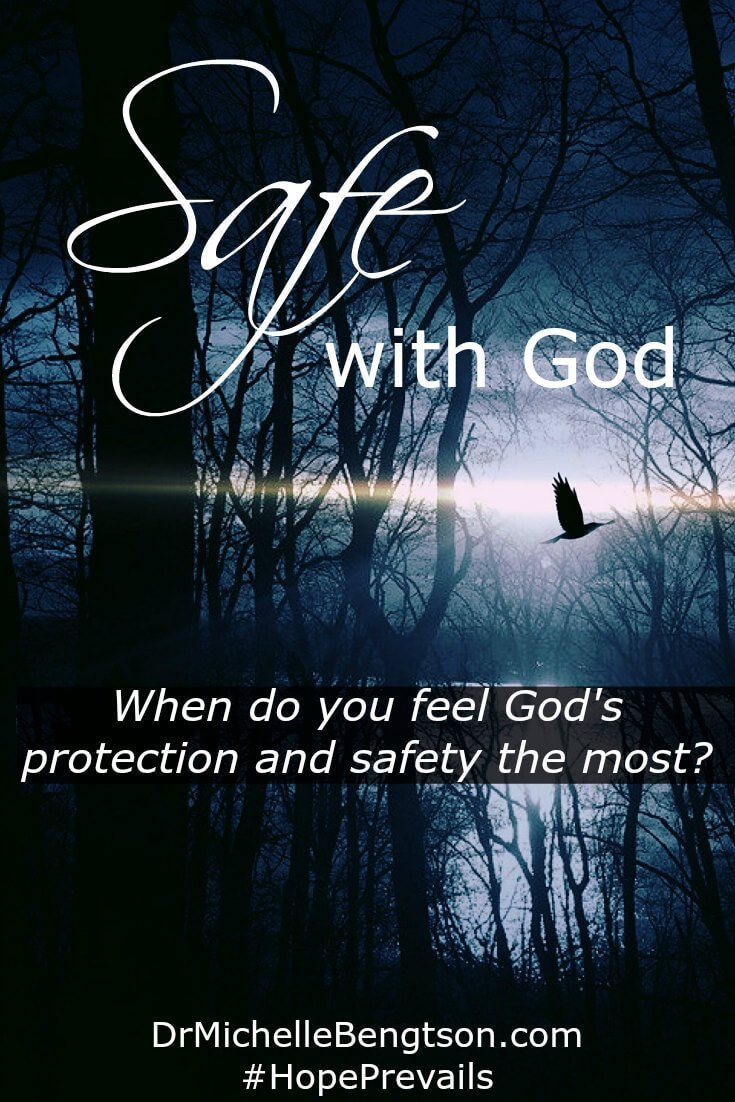 When do you feel God's protection and safety the most? Observing nature? Watching the ocean waves roll in? We are safe with God. He's our refuge. As we grow, He teaches us to battle the enemy ourselves.