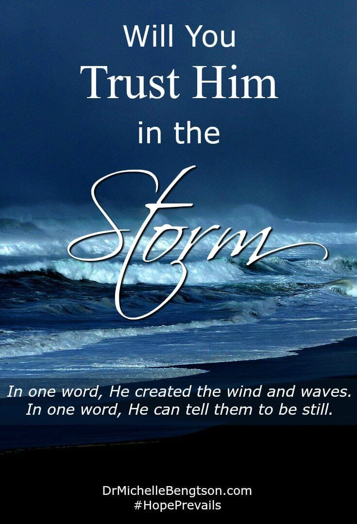 Where is God there when the dark clouds, rain, wind and waves come?  Just because things don't look the way you desire, doesn't mean God is less present or less powerful. Will you trust Him in the storm?