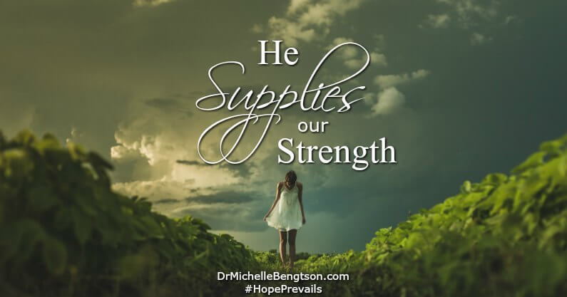 Ask Dr. B: He Supplies Our Strength