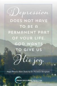 Depression does not have to be a permanent part of your life God wants to give us His joy.