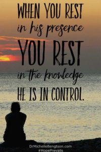 When you rest in His presence you rest in the knowledge He is in control. #HopePrevails