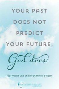 Your past does not predict your future God does. #HopePrevails #BibleStudy