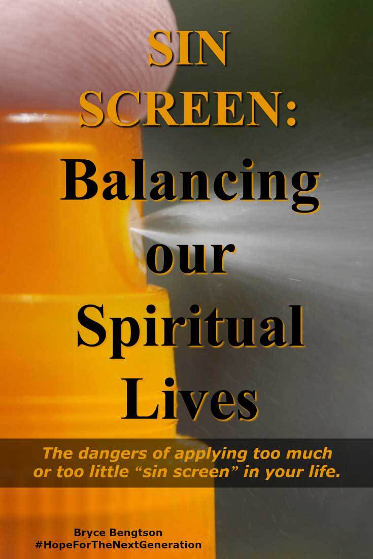 What happens when you get too much or too little sunscreen? It can help you or hurt you. It's the same for religion. Read more about the need for moderate balance in our spiritual lives.