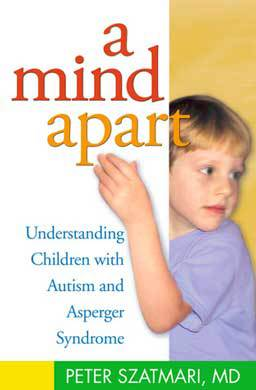 A Mind Apart: Understanding Children With Autism and Asperger Syndrome. A book on understanding children with autism and Asperger Syndrome.