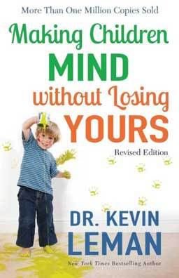 Making Children Mind without Losing Yours, a loving, no-nonsense approach to parenting that works.