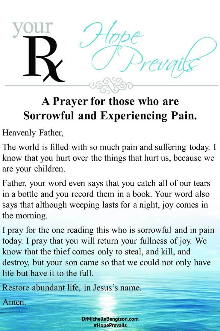 A prayer for restoration of abundant life for those who are sorrowful and experiencing pain. #prayer #hope