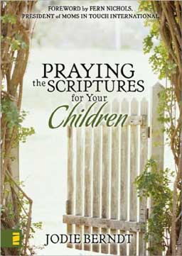 Praying the Scriptures For Your Children discover how to pray specifically with expectation both confidently and effectively for your children.